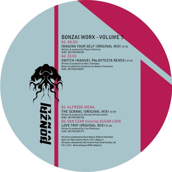 BONZAI WORX – VOLUME 5 (BONZAI VINYL) – PRE-SALE AVAILABLE NOW!