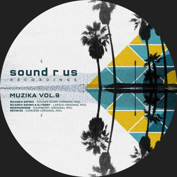 MUZIKA – VOL.9 (SOUNDS R US RECORDINGS)