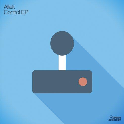 ALTEK – CONTROL EP (GREEN MARTIAN)
