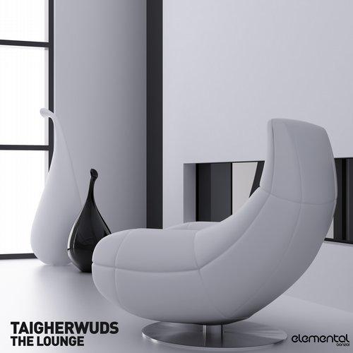 TAIGHERWUDS – THE LOUNGE (BONZAI ELEMENTAL)