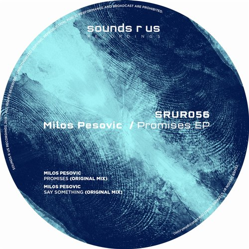 MILOS PESOVIC – PROMISES EP (SOUNDS R US RECORDINGS)