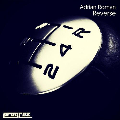 ADRIAN ROMAN – REVERSE (PROGREZ)