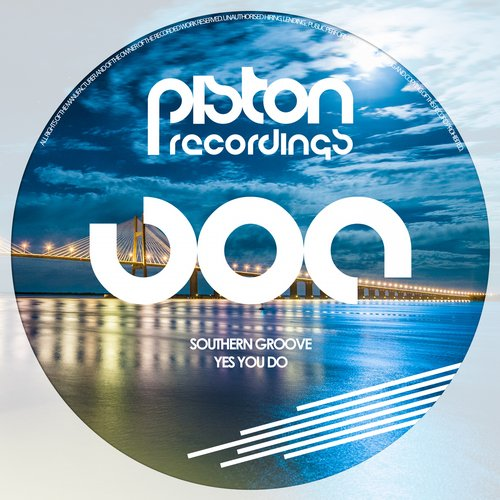SOUTHERN GROOVE – YES YOU DO (PISTON RECORDINGS)