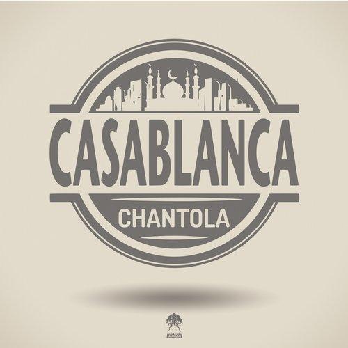CHANTOLA – CASABLANCA (BONZAI PROGRESSIVE)