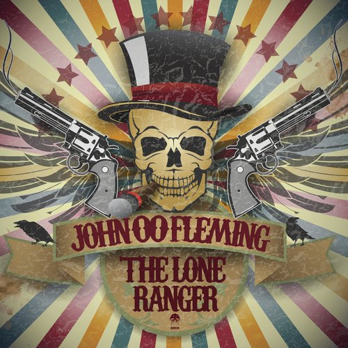 JOHN 00 FLEMING – THE LONE RANGER (BONZAI PROGRESSIVE)