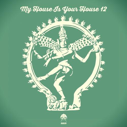 MY HOUSE IS YOUR HOUSE 12 (BONZAI PROGRESSIVE)