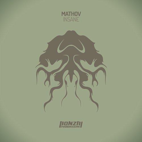 MATHOV – INSANE (BONZAI PROGRESSIVE)