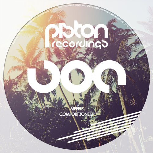 MEEELS – COMFORT ZONE (PISTON RECORDINGS)