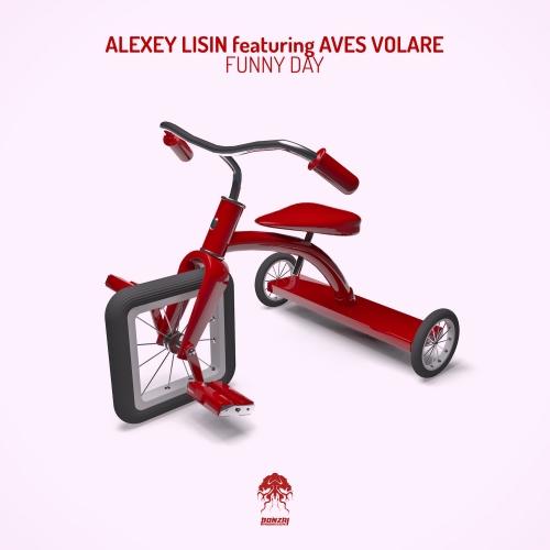 ALEXEY LISIN featuring AVES VOLARE – FUNNY DAY (BONZAI PROGRESSIVE)