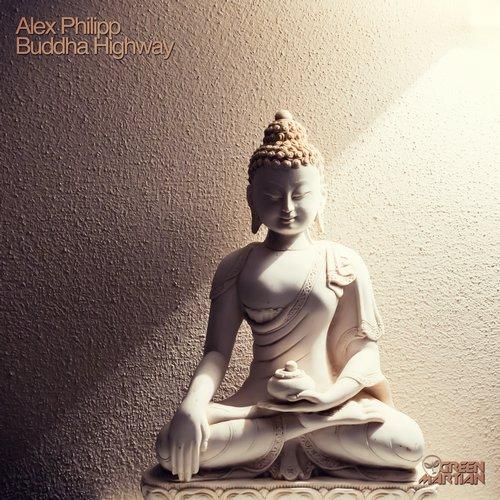 ALEX PHILIPP – BUDDHA HIGHWAY (GREEN MARTIAN)