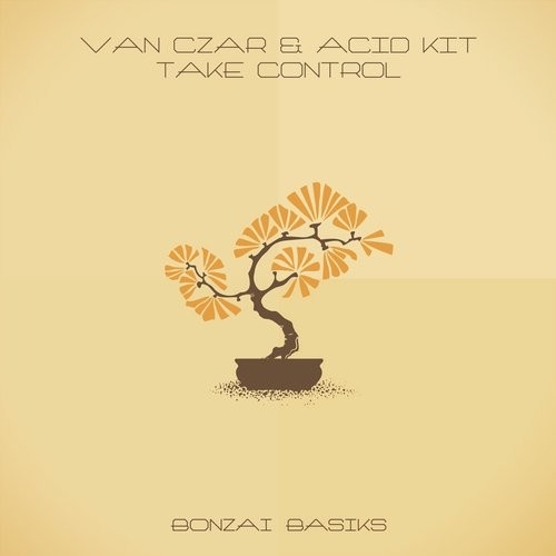 VAN CZAR & ACID KIT – TAKE CONTROL (BONZAI BASIKS)