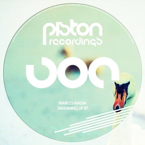 MARCO MADIA – SWANNING UP EP (PISTON RECORDINGS)