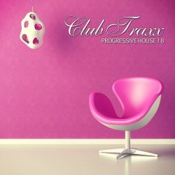 Club Traxx – Progressive House 18