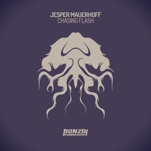JESPER MAUERHOFF – CHASING FLASH (BONZAI PROGRESSIVE)