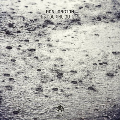 DON LONGTON – IT'S POURING OUTSIDE (BONZAI PROGRESSIVE)