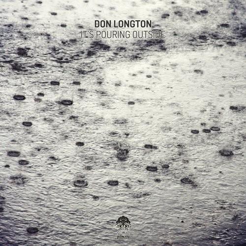 DON LONGTON – IT'S POURING OUTSIDE (BONZAI PROGRESSIVE)