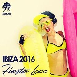 Ibiza 2016 – Fiesta Loco