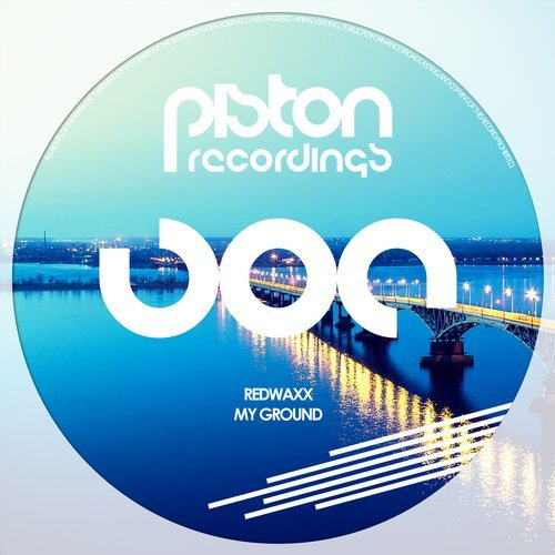 REDWAXX – MY GROUND (PISTON RECORDINGS)