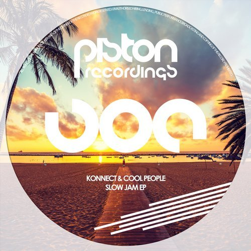 KONNECT & COOL PEOPLE – SLOW JAM EP (PISTON RECORDINGS)