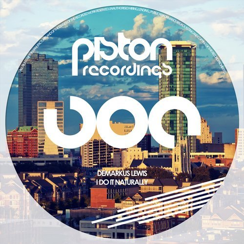DEMARKUS LEWIS – I DO IT NATURALLY (PISTON RECORDINGS)