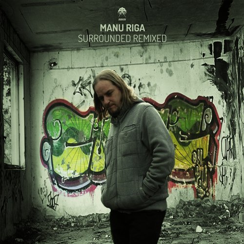 MANU RIGA – SURROUNDED – REMIXED (BONZAI PROGRESSIVE)