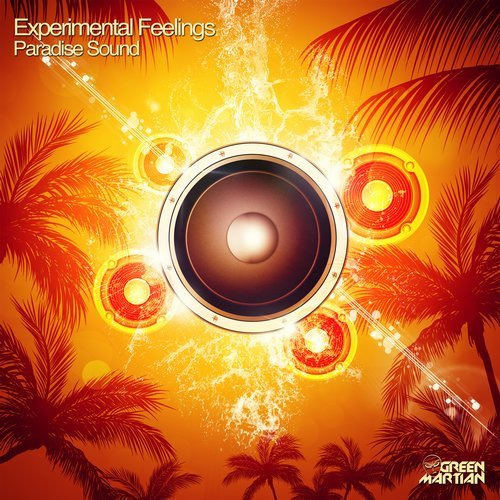 EXPERIMENTAL FEELINGS – PARADISE SOUND (GREEN MARTIAN)