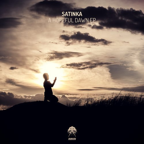 SATINKA – A HOPEFUL DAWN EP (BONZAI PROGRESSIVE)