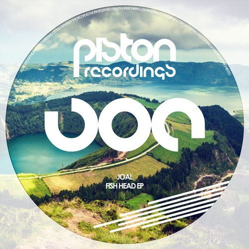 JOAL – FISH HEAD EP (PISTON RECORDINGS)