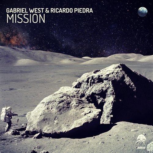 GABRIEL WEST & RICARDO PIEDRA – MISSION (BONZAI PROGRESSIVE)