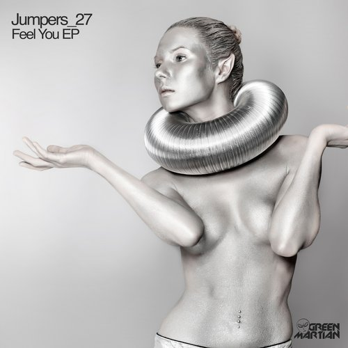 JUMPERS_27 – FEEL YOU (GREEN MARTIAN)