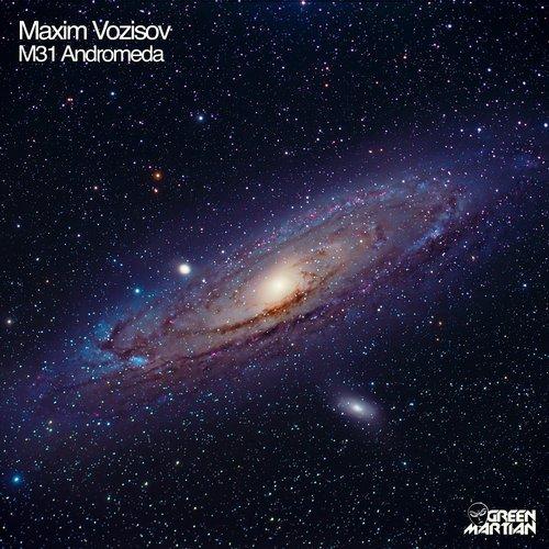 MAXIM VOZISOV – M31 ANDROMEDA (GREEN MARTIAN)