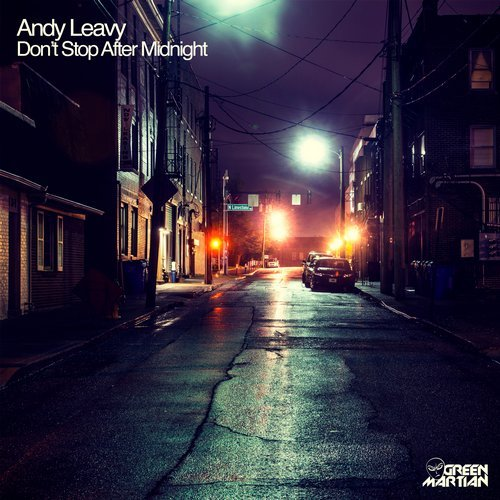 ANDY LEAVY – DON'T STOP AFTER MIDNIGHT (GREEN MARTIAN)