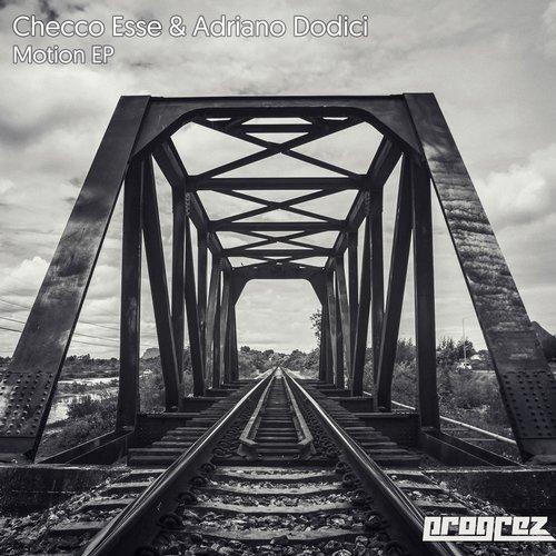 CHECCO ESSE & ADRIANO DODICI – MOTION EP (PROGREZ)