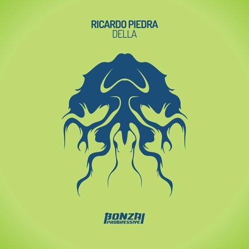 RICARDO PIEDRA – DELLA (BONZAI PROGRESSIVE)