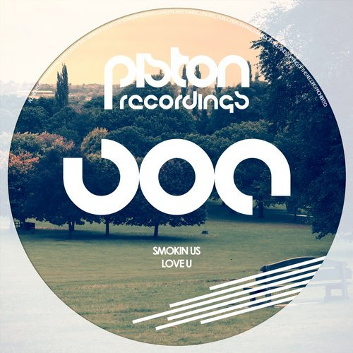 SMOKIN US – LOVE U (PISTON RECORDINGS)