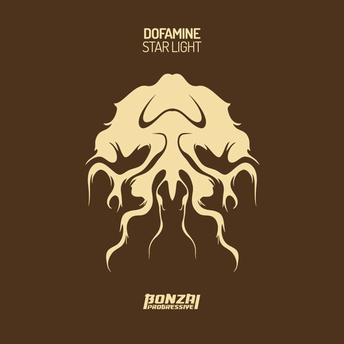 DOFAMINE – STAR LIGHT (BONZAI PROGRESSIVE)