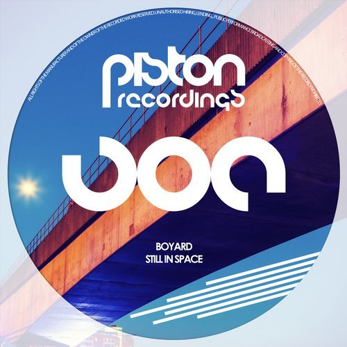 BOYARD – STILL IN SPACE (PISTON RECORDINGS)