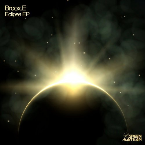 BROOX.E – ECLIPSE EP (GREEN MARTIAN)