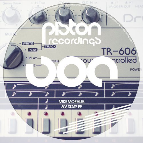 MIKE MORALES – 606 STATE EP (PISTON RECORDINGS)