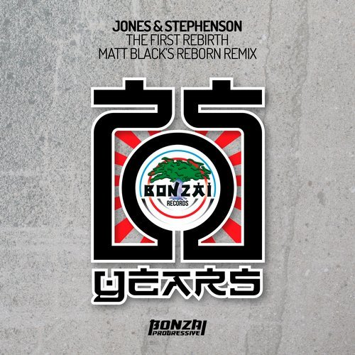 JONES & STEPHENSON – THE FIRST REBIRTH – MATT BLACK'S REBORN REMIX (BONZAI PROGRESSIVE)