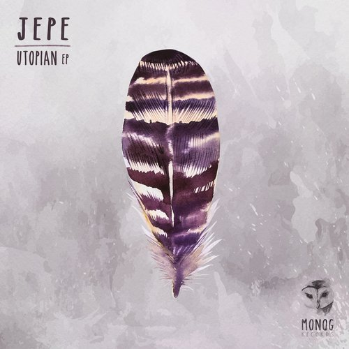 JEPE – UTOPIAN EP (MONOG RECORDS)