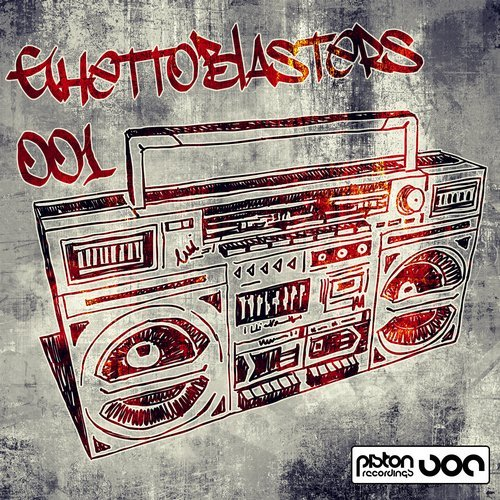 GHETTOBLASTERS 001 (PISTON RECORDINGS)