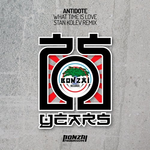 ANTIDOTE – WHAT TIME IS LOVE – STAN KOLEV REMIX (BONZAI PROGRESSIVE)