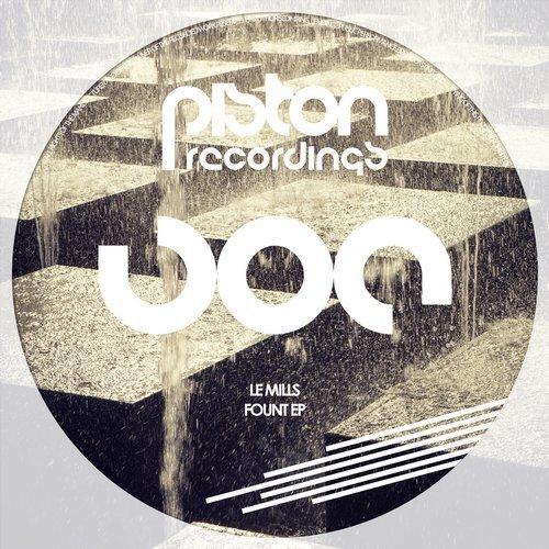 LE MILLS – FOUNT EP (PISTON RECORDINGS)