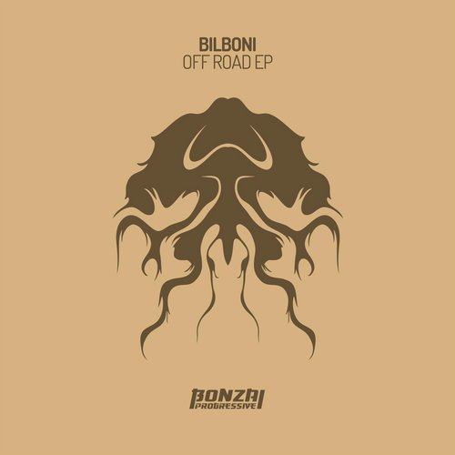 BILBONI – OFF ROAD EP (BONZAI PROGRESSIVE)