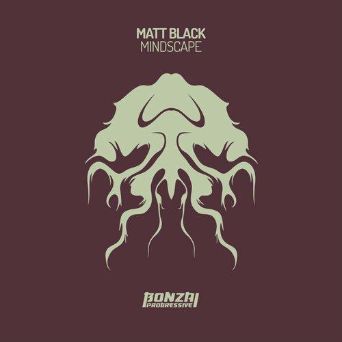 MATT BLACK – MINDSCAPE (BONZAI PROGRESSIVE)