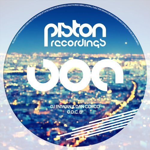 DJ ENTWAN & DAN CORCO – O.D.C. EP (PISTON RECORDINGS)
