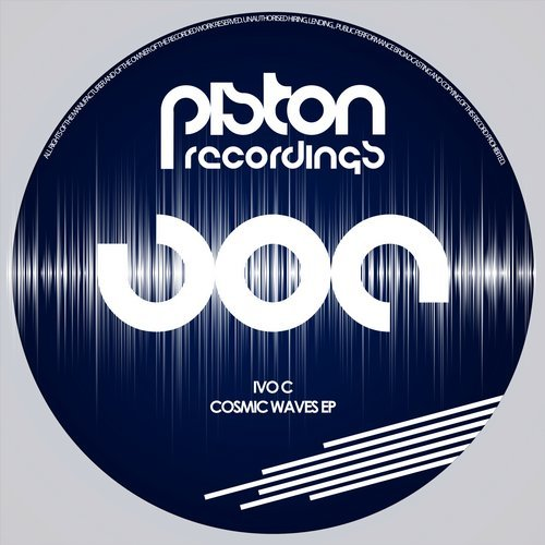 IVO C – COSMIC WAVES EP (PISTON RECORDINGS)