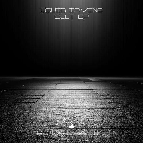 LOUIS IRVINE – CULT EP [BONZAI BASIKS]