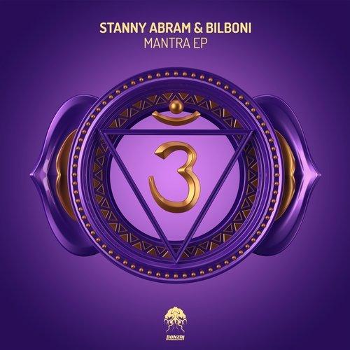 STANNY ABRAM & BILBONI – MANTRA EP [BONZAI PROGRESSIVE]
